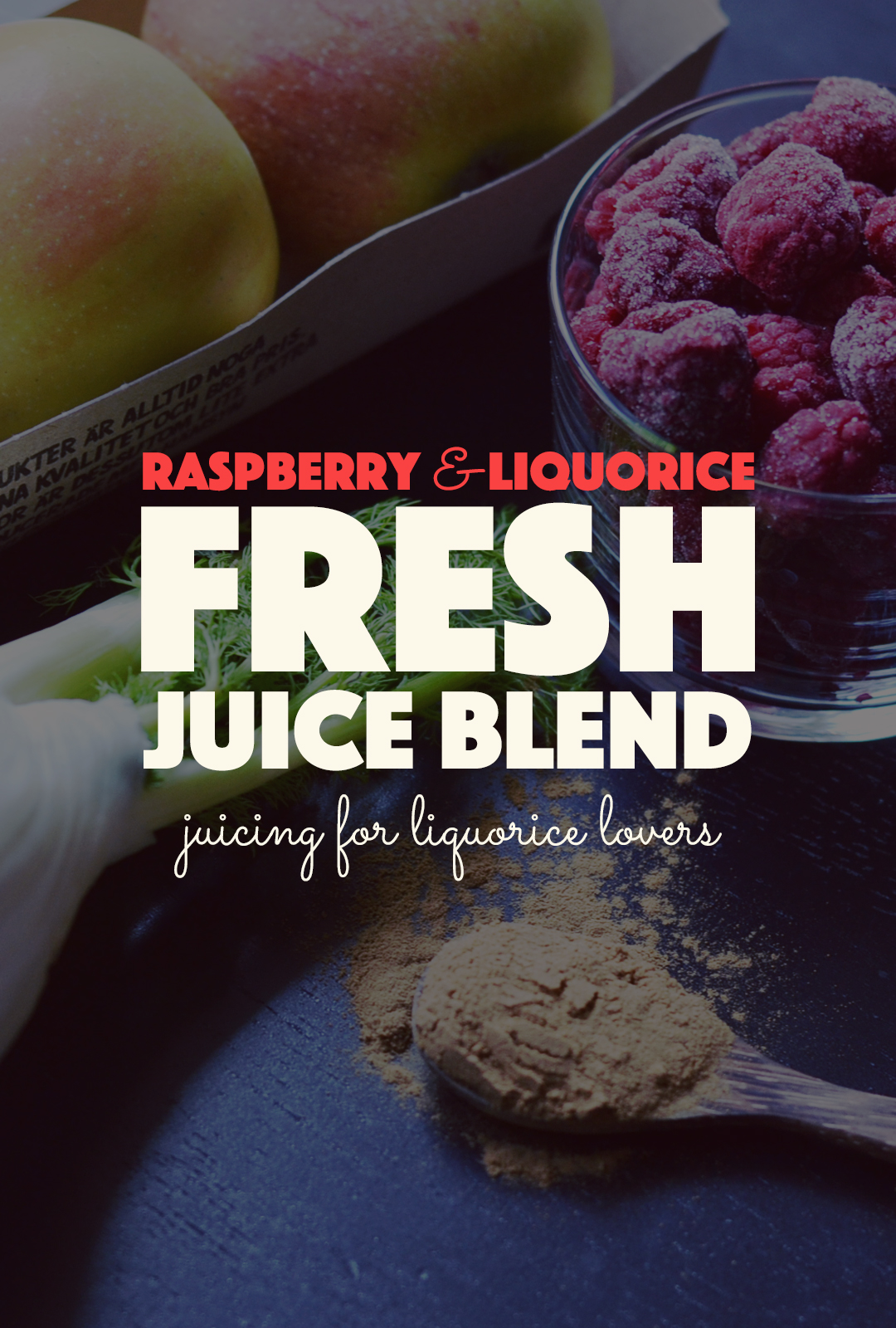 Raspberry & Liquorice Juice Blend | http://BananaBloom.com