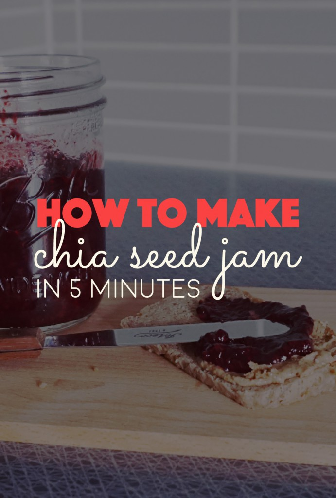 How to Make Chia Seed Jam in 5 Minutes | http://BananaBloom.com #chiaseedjam #recipe #baking
