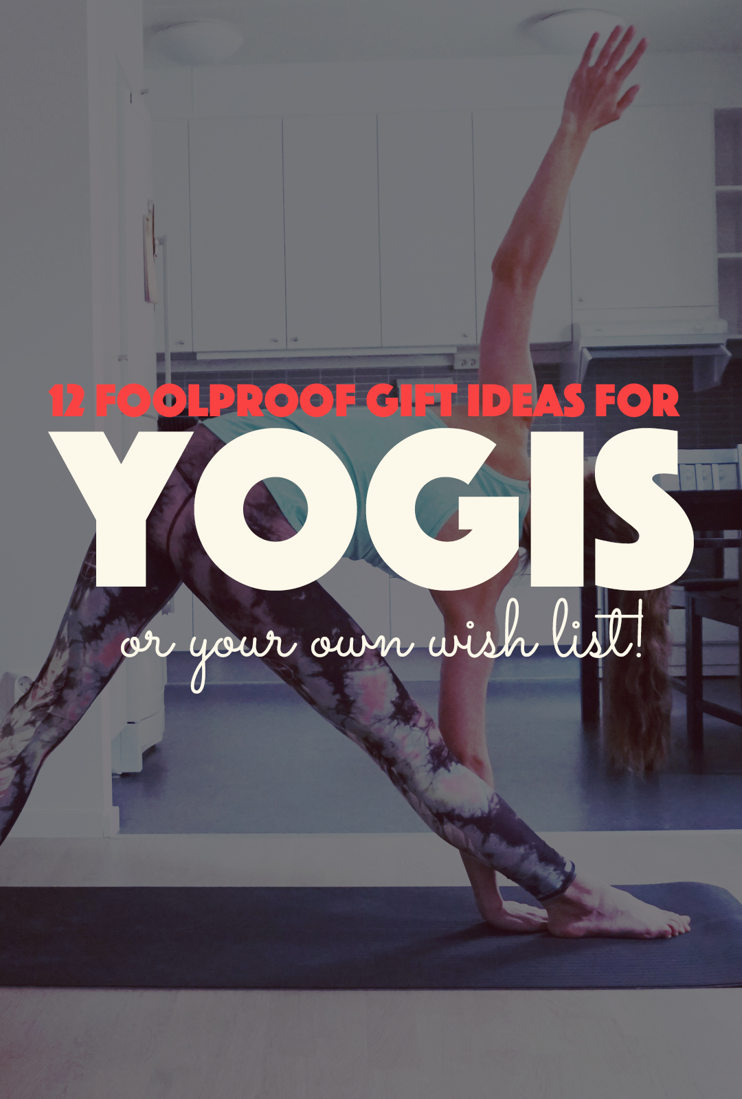 12 Foolproof Gift Ideas For Yogis | http://BananaBloom.com