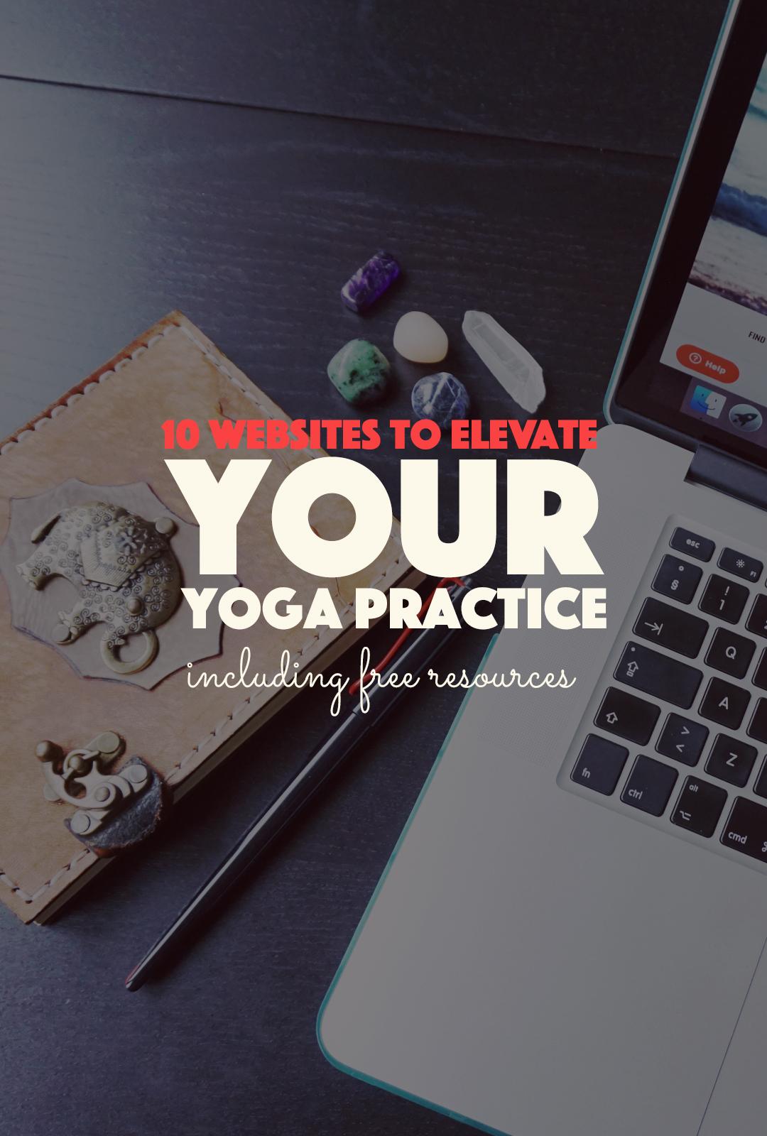 10 Websites To Elevate Your Yoga Practice  http://BananaBloom.com