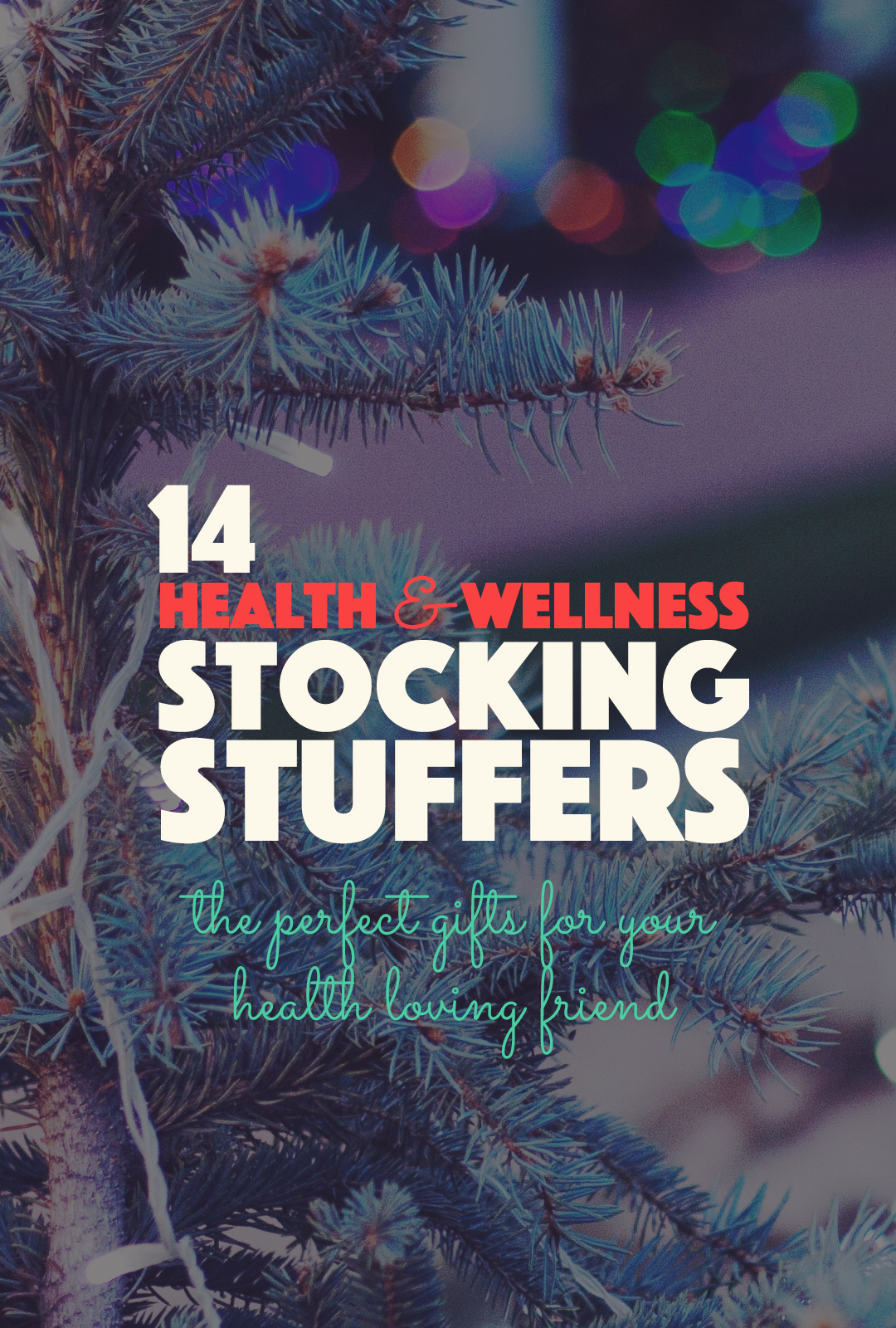 14 Health and Wellness Stocking Stuffers | http://BananaBloom.com