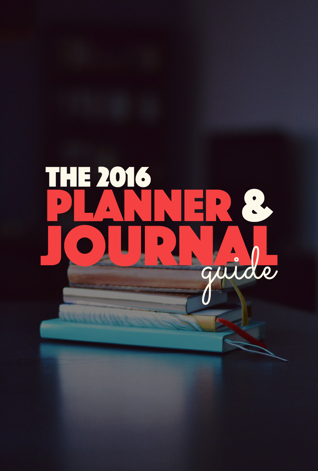 The 2016 Planner and Journal Guide | http://BananaBloom.com #stationary #planner #journal #diary #2016