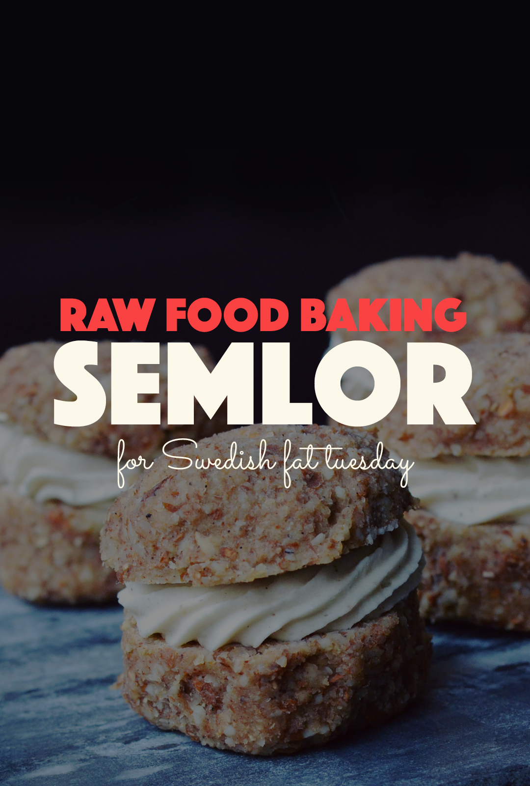 Raw Semlor for Swedish Fat Tuesday | http://BananaBloom.com #rawfood #rawbaking #semlor #raw #vegan #plantbased