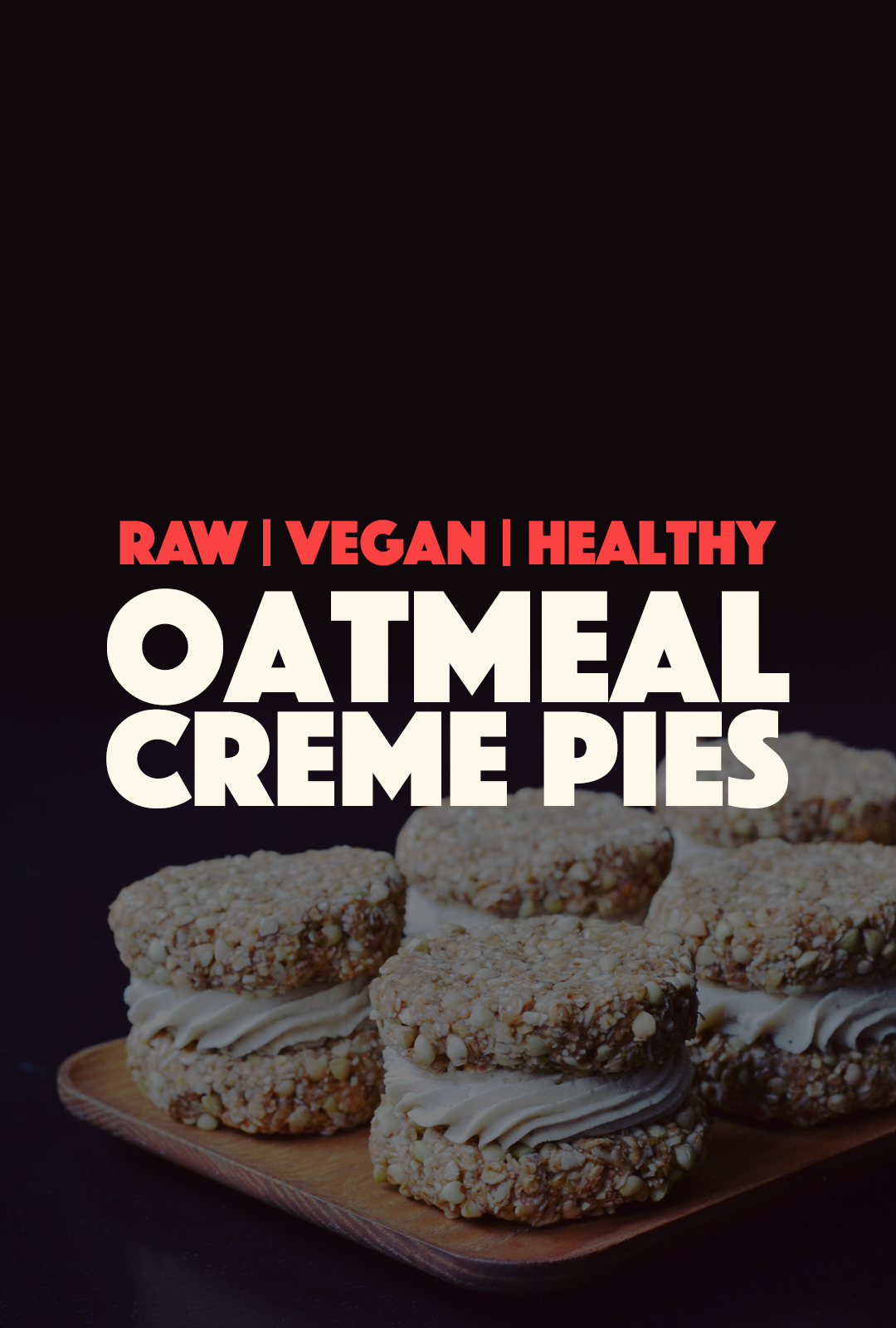 Raw Vegan Oatmeal Creme Pies | http://BananaBloom.com #rawfood #rawbaking #oatmealcremepies