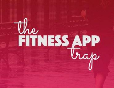 The Fitness App Trap | BananaBloom.com