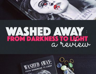Washed Away: From Darkness to Light –A Book Review |http://BananaBloom.com