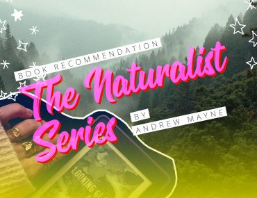 The Naturalist Series