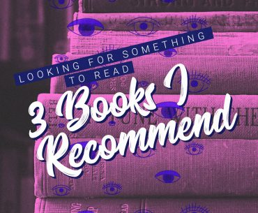 Looking for something to read – Here's 3 books I recommend